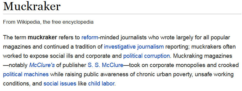an introduction to the analysis of muckraking The term muckraker was used in the progressive era to characterize reform- minded american journalists who attacked established institutions and leaders  as.